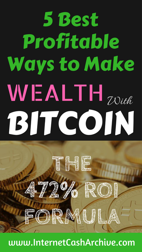 5 super profitable ways to make wealth with bitcoin passively ica 5 super profitable ways to make wealth with bitcoin plus free course worth 7000 are you seriously looking for ways to make wealth with bitcoin ccuart Gallery