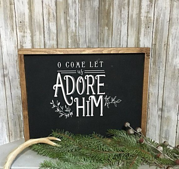 Oh Come Let Us Adore Him Wood Signs Christmas Signs Wood: O Come Let Us Adore Him/ Rustic Sign / Farmhouse Style
