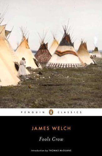 Fools Crow (Penguin Classics) by James Welch, http://www.amazon.com/dp/0143106511/ref=cm_sw_r_pi_dp_BgIhsb1V7ZFQE