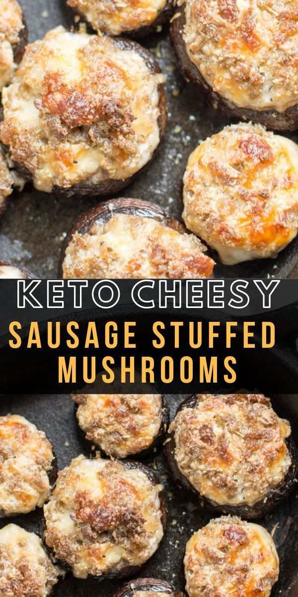 Easy Keto Stuffed Mushrooms are loaded with spicy sausage and cheese for the per... -
