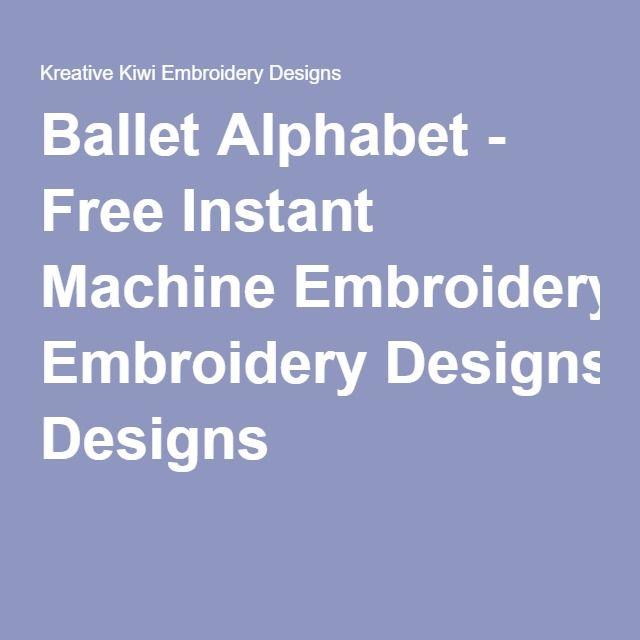 Ballet Alphabet - Free Instant Machine Embroidery Designs ...