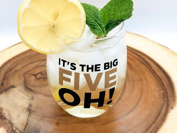 50th Birthday Glass, The Big FIVE OH!, fabulous at fifty, fiftieth birthday glass, 50th birthday win #moms50thbirthday