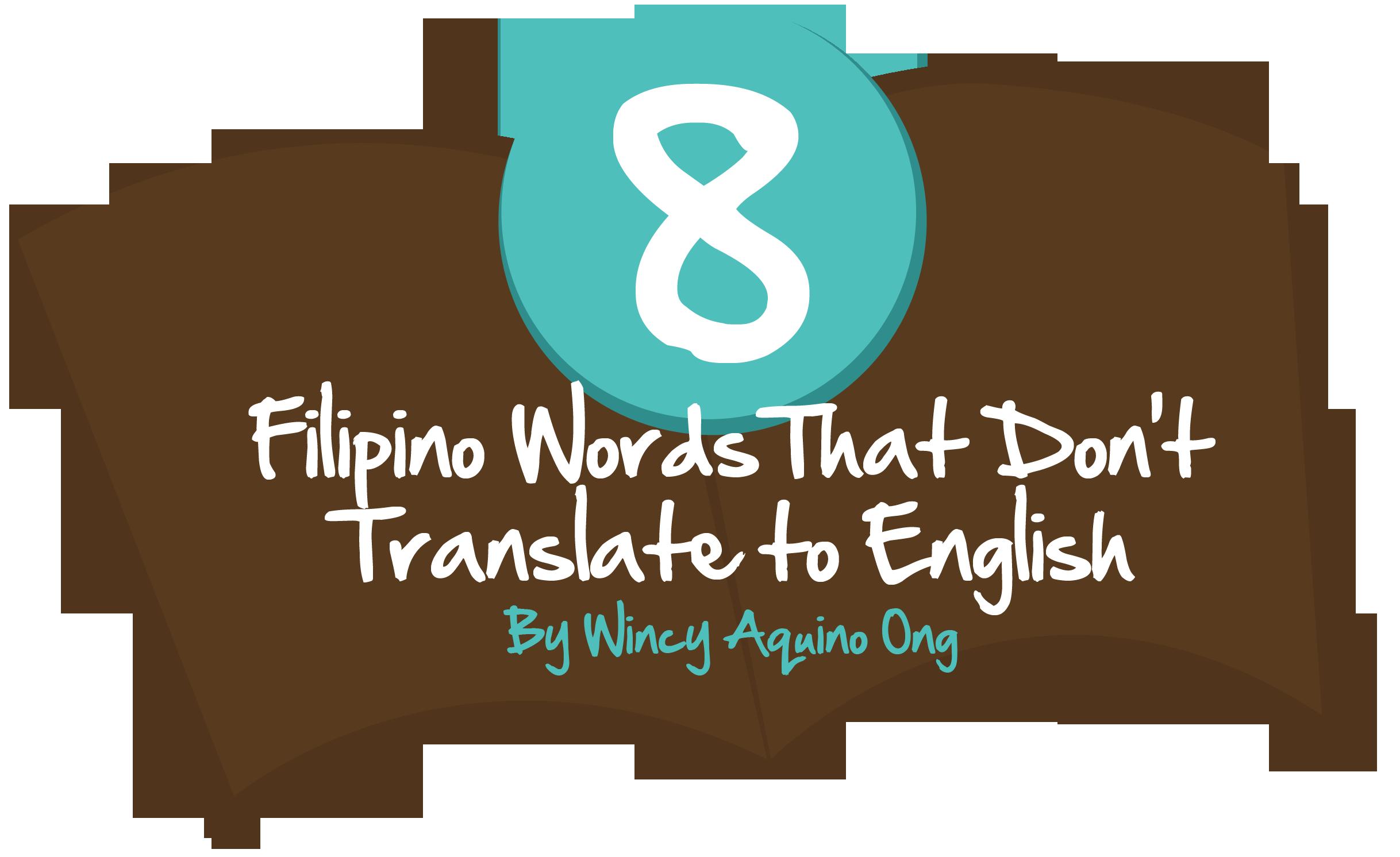 8 Filipino Words That Don't Translate To English (Pasma