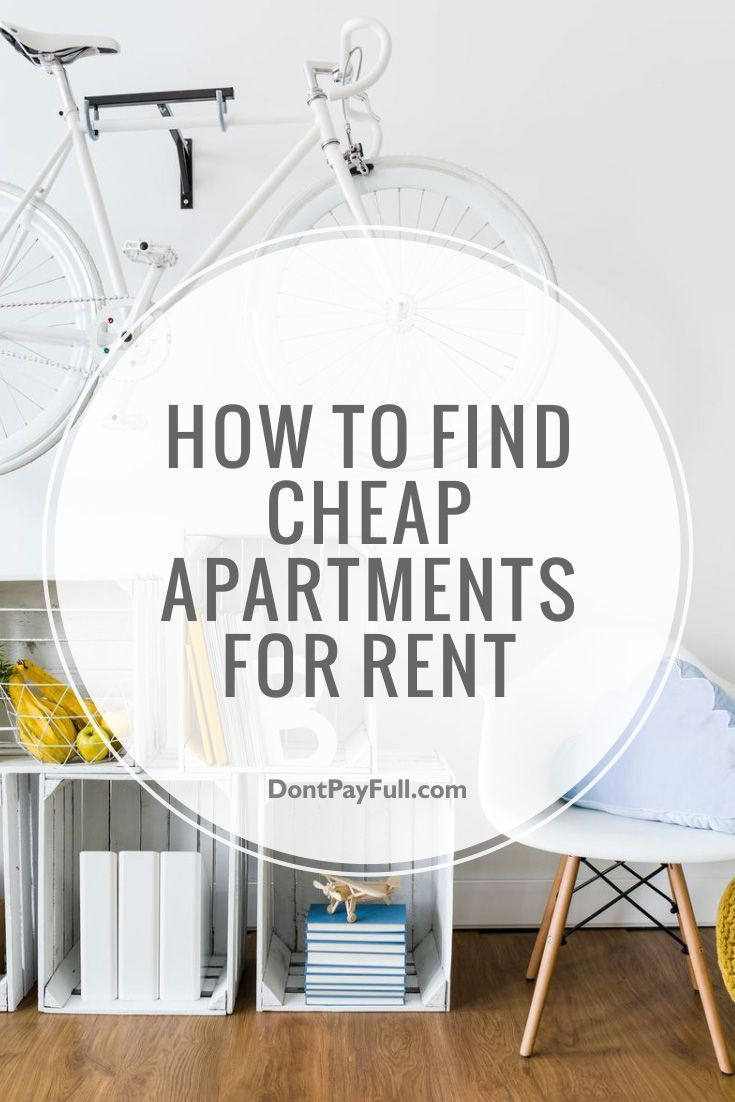 How To Find Cheap Apartments For Rent | Cheap Apartment, Renting And  Apartments