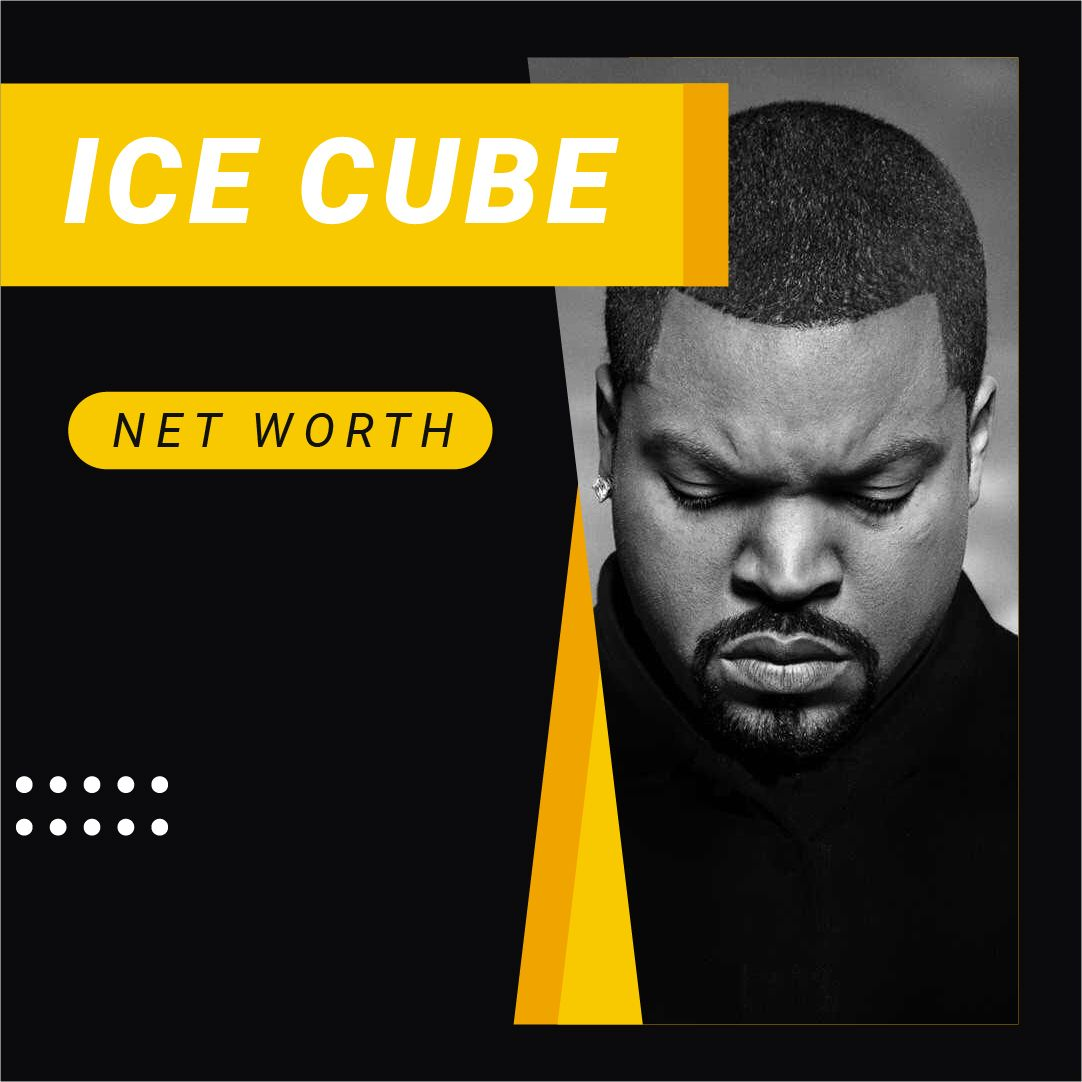 How ice cube became one of the richest rappers with net