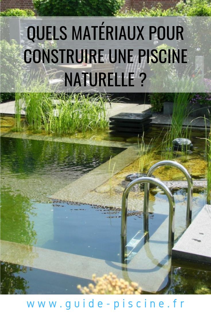 Quels Materiaux Pour La Construction D Une Piscine Naturelle En 2020 Piscine Naturelle Piscine Construire Une Piscine