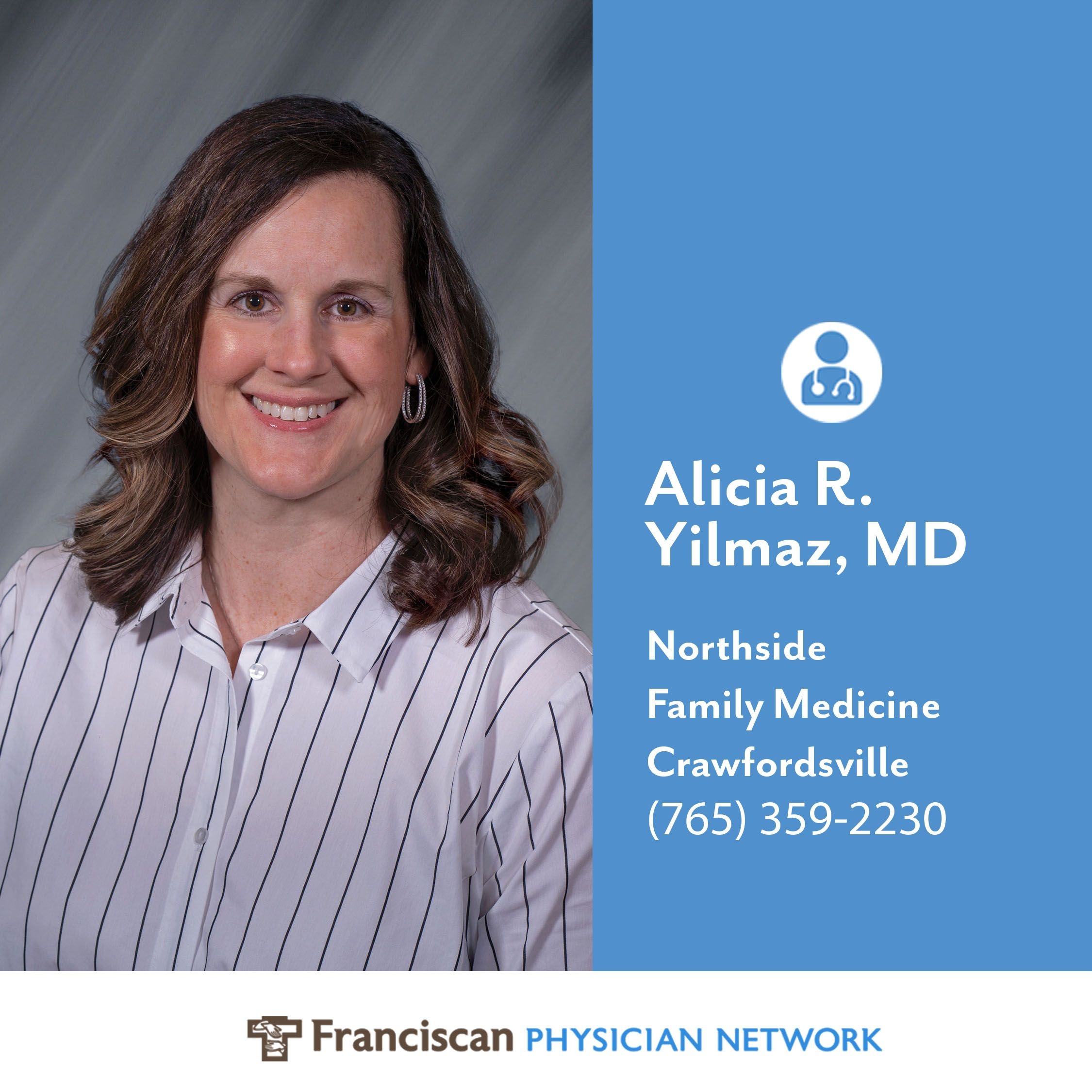 Family doctor Alicia R. Yilmaz, MD, has established a