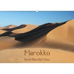 Marokko - Perle Nordafrikas (Wandkalender 2013 DIN A3 quer)