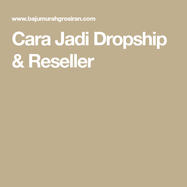 Daftar Reseller Dropship Baju Murah Bmgshop Website
