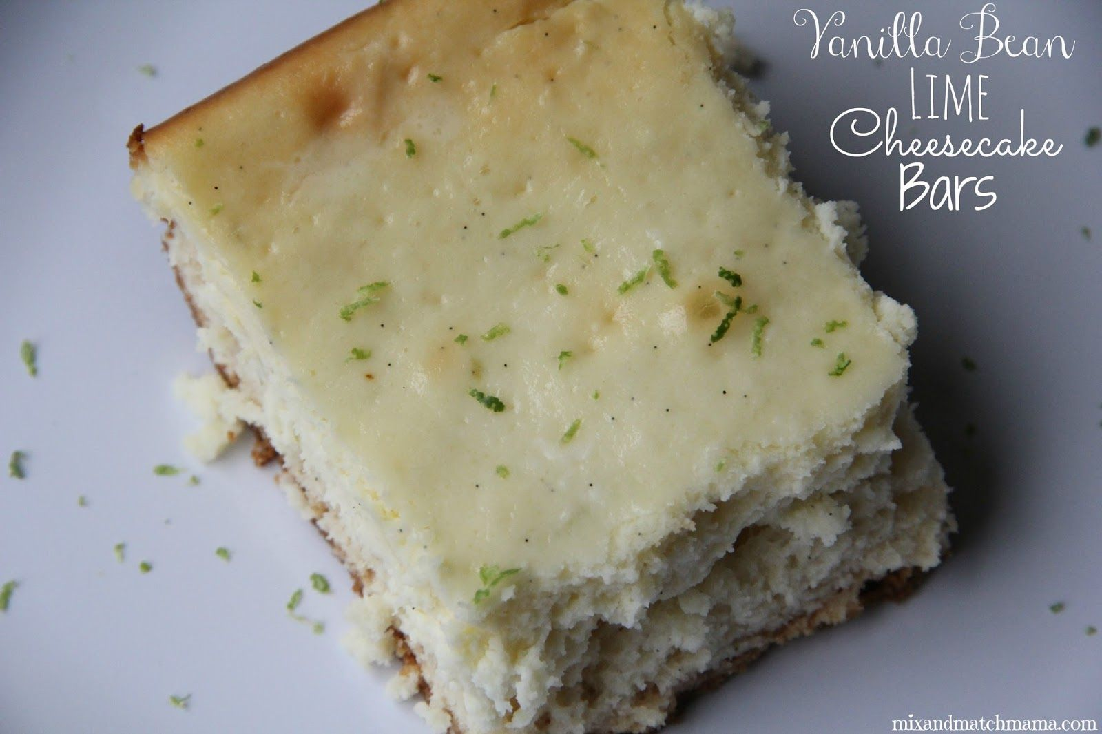 Mix and Match Mama: Bar #88: Vanilla Bean Lime Cheesecake