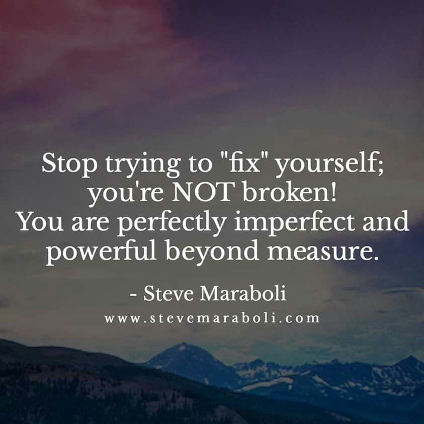 Stop Trying To Fix Yourself Life Philosophy Learning To Trust Note To Self