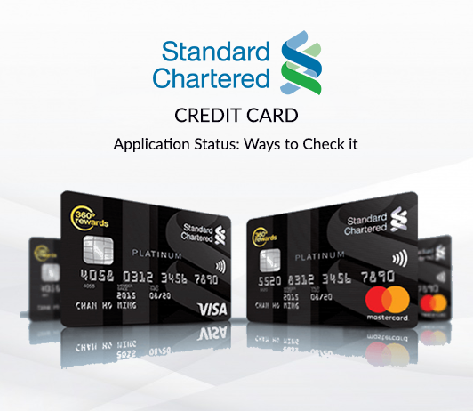 Standard Chartered Credit Card Status Check How To Track Standard Chartered Bank Credit Card Application Status Credit Card Application Credit Card Bank Credit Cards