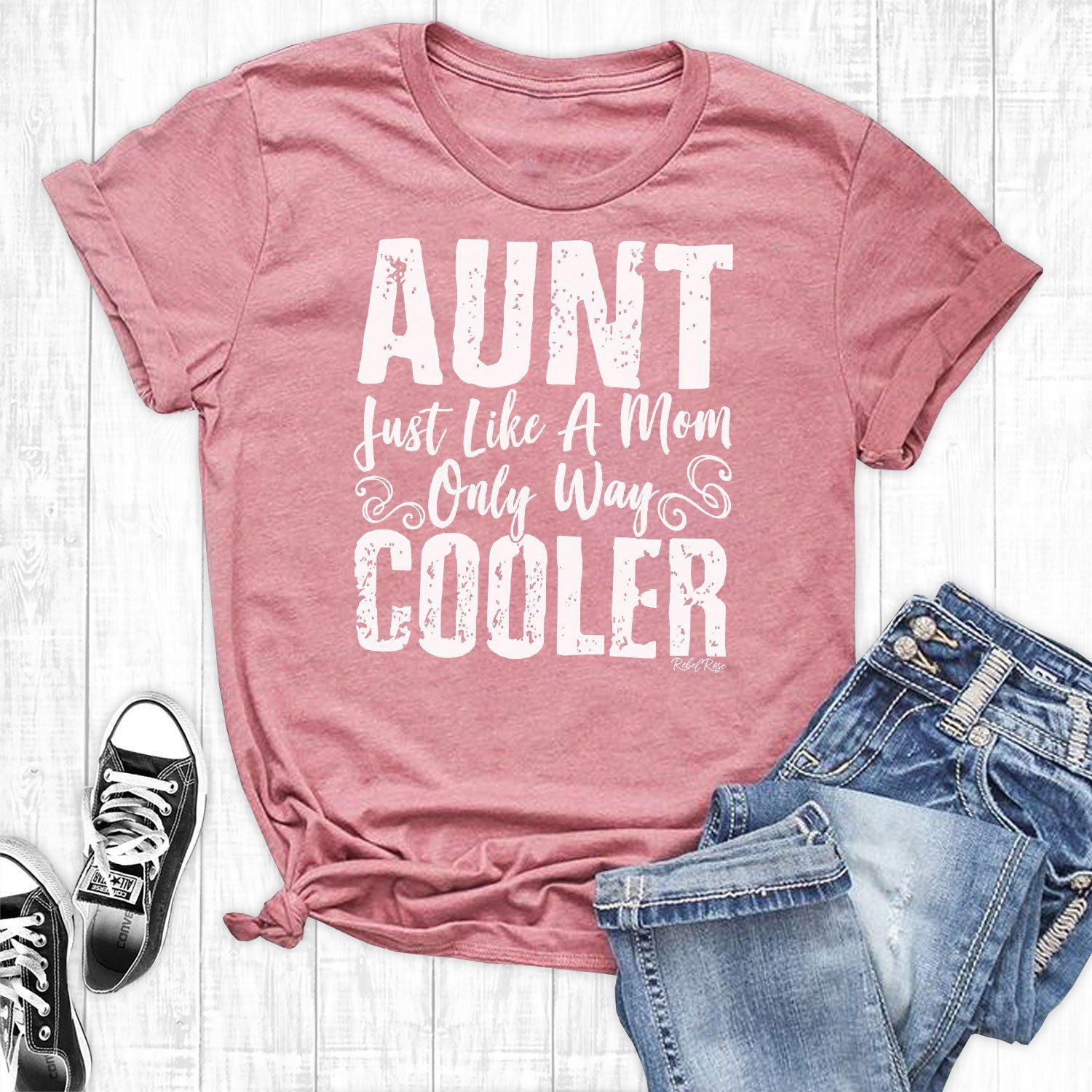 Aunt Just Like Mom Only Way Cooler