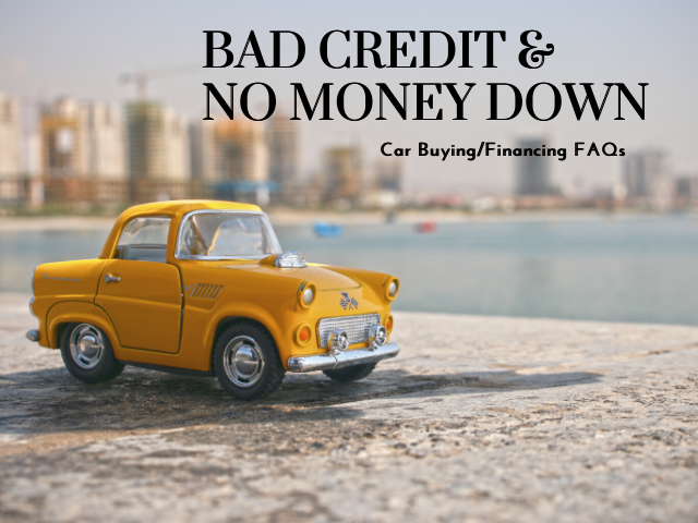Bad Credit No Money Down Auto Loans Frequent Questions And Honest Answers Car Loans Bad Credit This Or That Questions