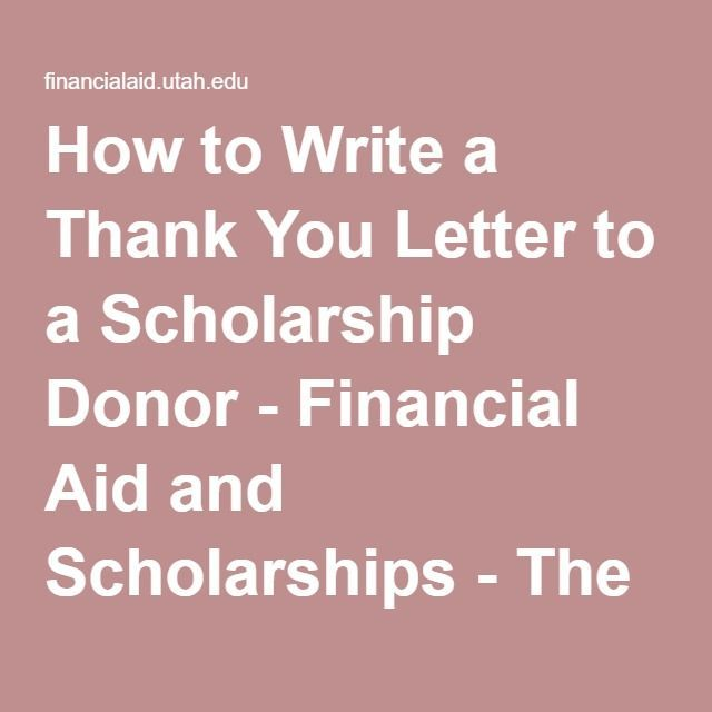 How To Write A Thank You Letter To A Scholarship Donor  Financial