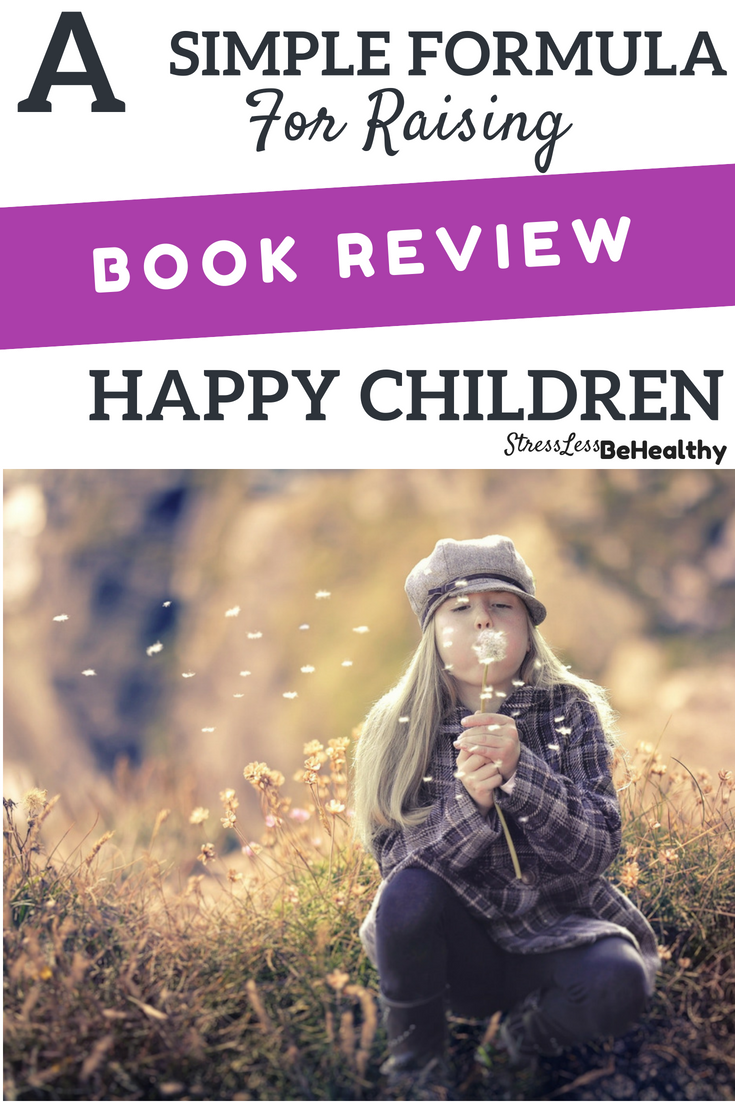 Are you raising happy children?Check out this book, and my full review of it + how you can get it for FREE, that goes through thoughts on how to help raise happy children...thoughts for long term happiness, not just quick wins to make kids happy! #happy #kids #happykids #parenting #freebook #adviceformoms #kidsandparents