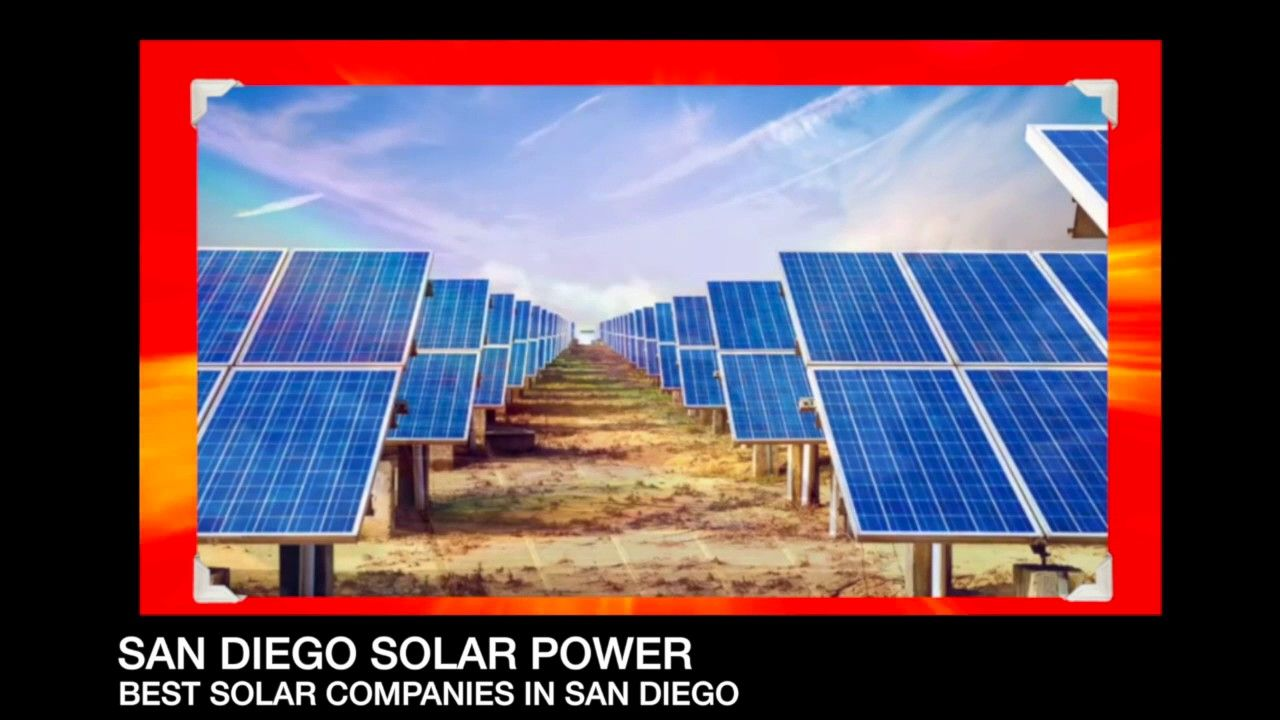 Best Solar Companies >> San Diego Solar Power Best Solar Companies In San Diego