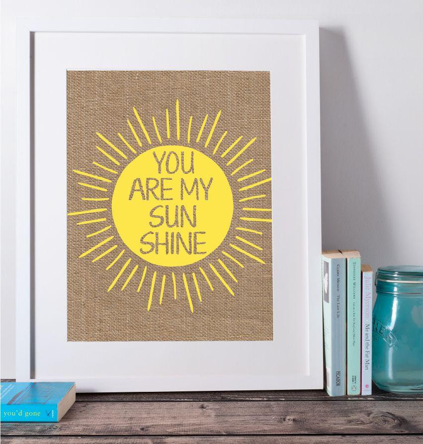 You Are My Sunshine Print, Printable Nursery Art, Inspiration Wall ...