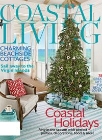 Coastal Living Magazine December 2012 January 2013 Website: Www. Coastalliving.com