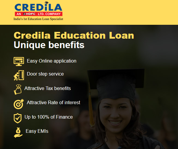 Benefits of Credila Education Loan Vs Others: #Education #Loan #features   1. Up to 100% finance 2. Doorstep Service 3. Loan amount over Rs.20 lakhs also available   4. Repayment tenure up to 10 years (Easy EMIs)   5. Less than 100% collateral   6. Co-borrower flexibility 7. Loan against property mortgaged with HDFC Ltd.   8. Loan Sanction before admissions also  9. Attractive rate of interest  10. Tax benefit under Section 80-E of Income tax Act   11. Quick and hassle free process