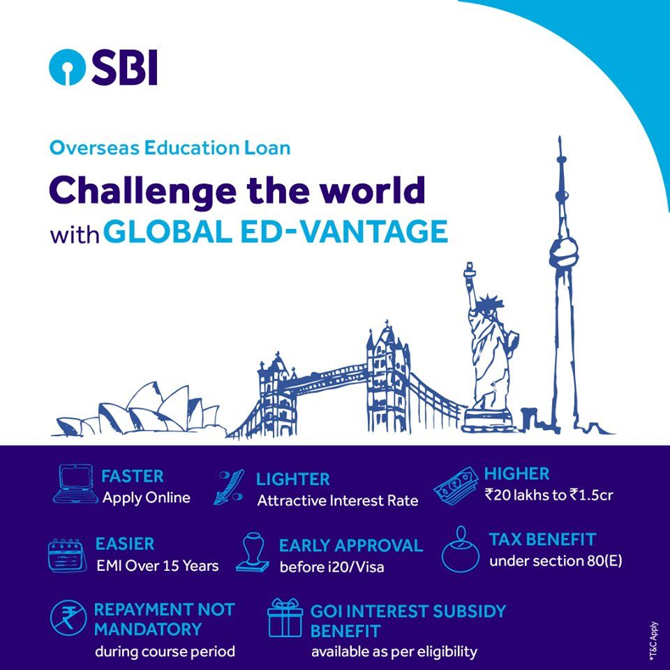Take On The World With Sbi Global Ed Vantage With Early Approval And Attractive Interest Rates This Education Loan Overseas Education Education Apply Online