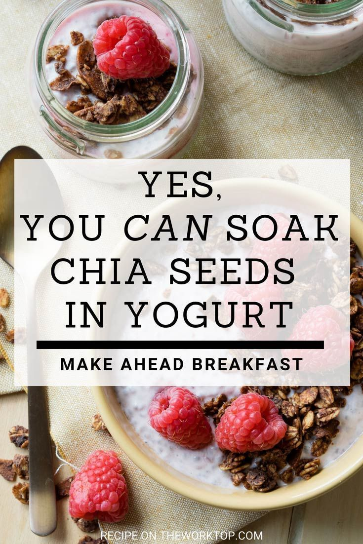 Overnight Chia Seeds in Yogurt (GF) - Creamy and Delicious | The Worktop