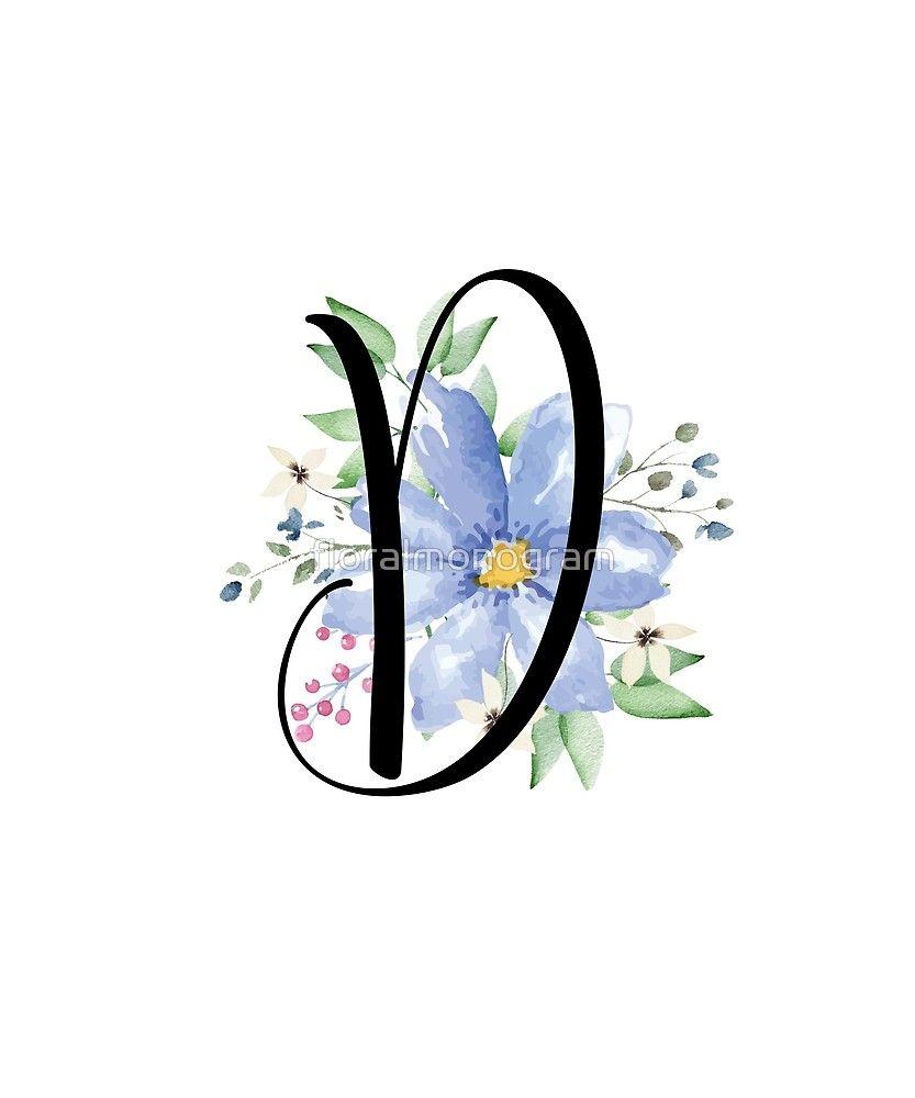 Monogram D Beautiful Watercolor Blue Flower Sticker By Floralmonogram In 2021 Monogrammed D Letter Art Design Monogram