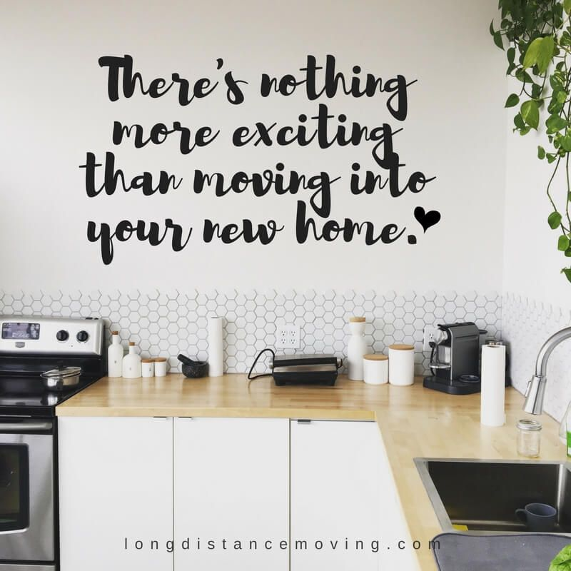 There S Nothing More Exciting Than Moving Your New Home New Home Quotes Funny New Home Quotes Buying A New Home