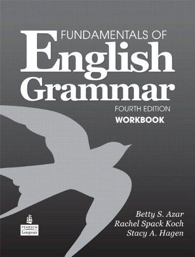 Fundamentals Of English Grammar Workbook 4th Edition Grammar Workbook English Grammar Book English Grammar