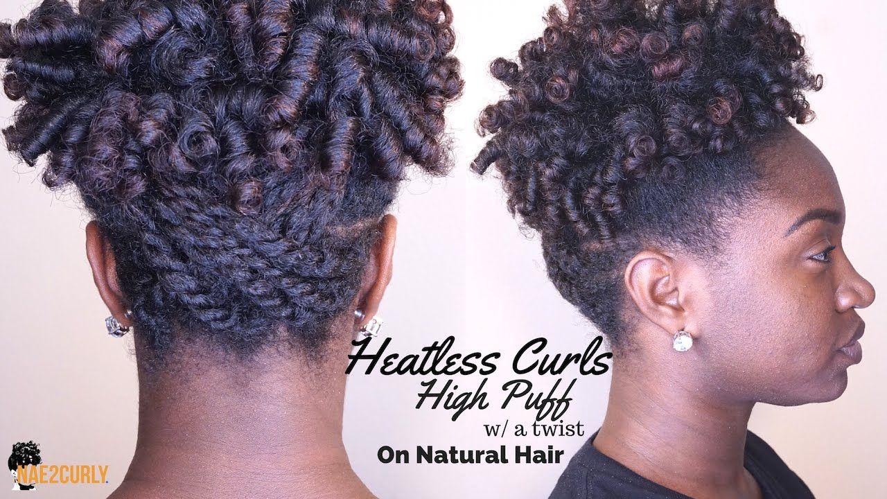 Heatless Curls | High Puff | Natural Hair