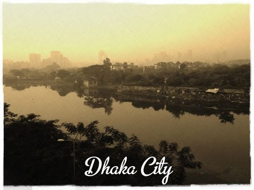 Dhaka City, Bangladesh Travel Guide