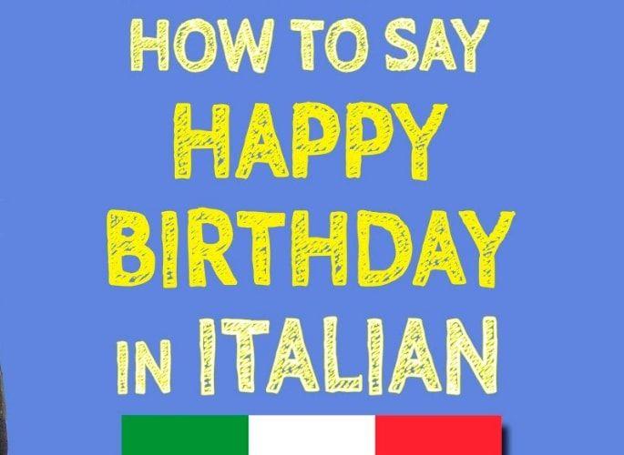 How to say happy birthday in italian buon compleannothis is how how to say happy birthday in italian buon compleannothis is how you greet your italian amigo for hisher birthday italy has many interesting traditions m4hsunfo