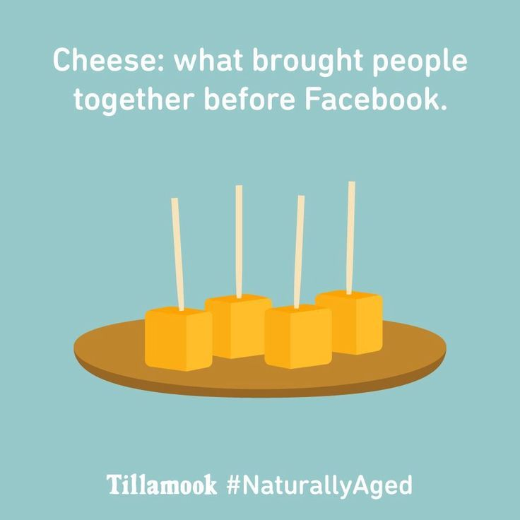 Cheese: what brought people together before Facebook!
