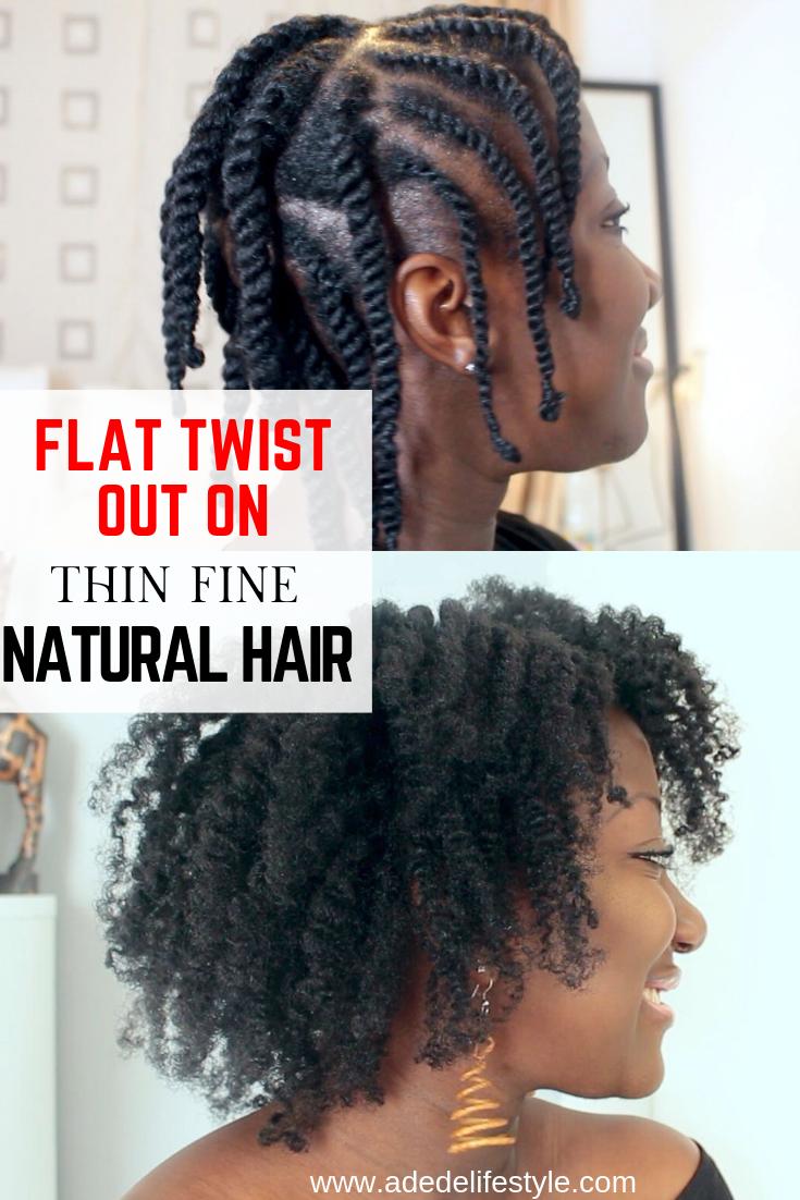 Flat Twist Out On Thin Fine Natural Hair Twist Braid Hairstyles Natural Hair Styles Fine Natural Hair