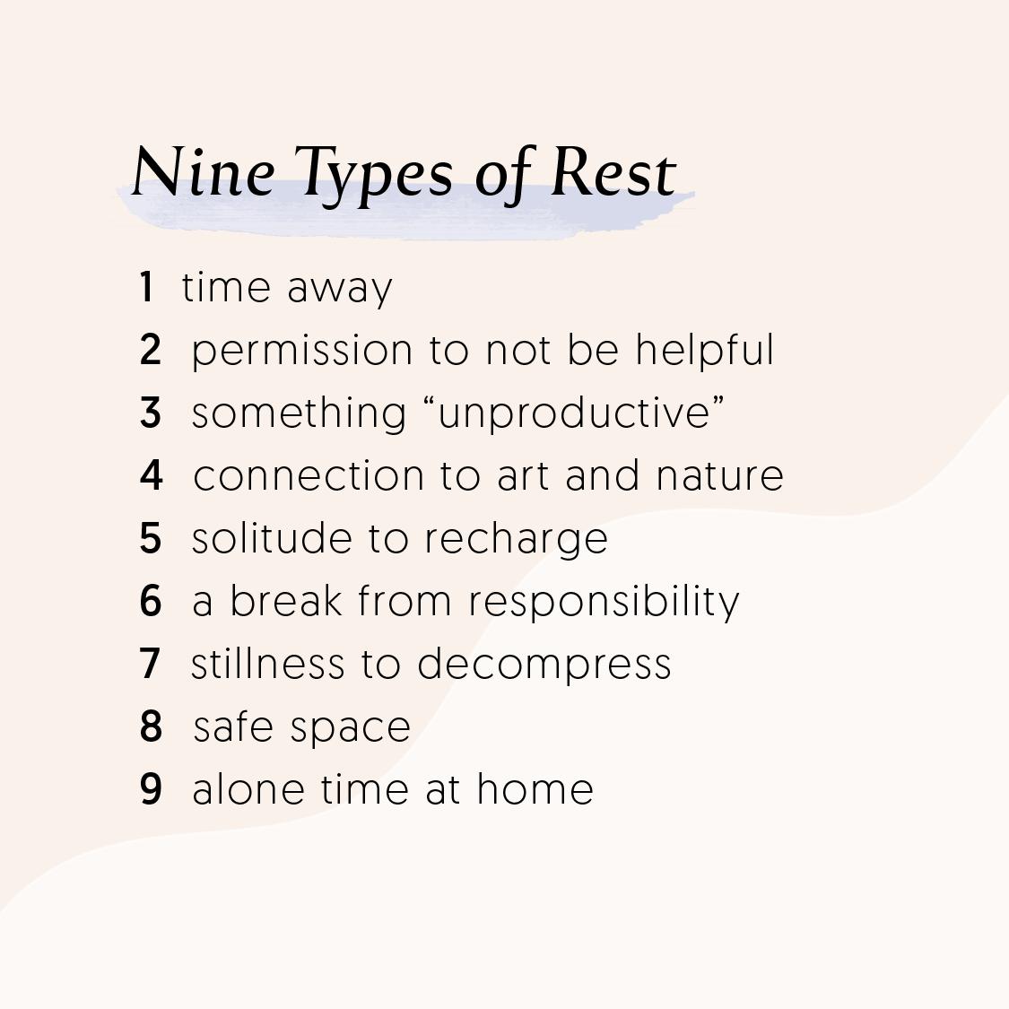 Nine Types of Rest Original Post by Steph Barron Hall — Nine Types Co.