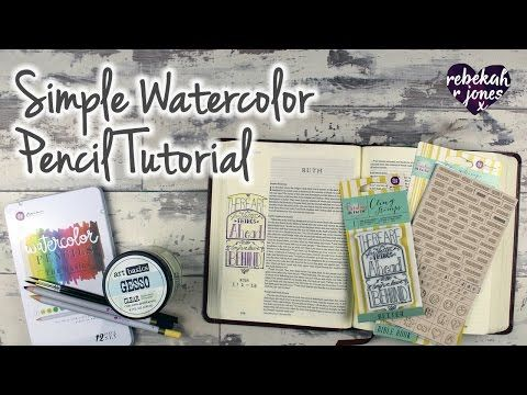 Simple Watercolor Pencil Tutorial Bible Art Journaling Challenge
