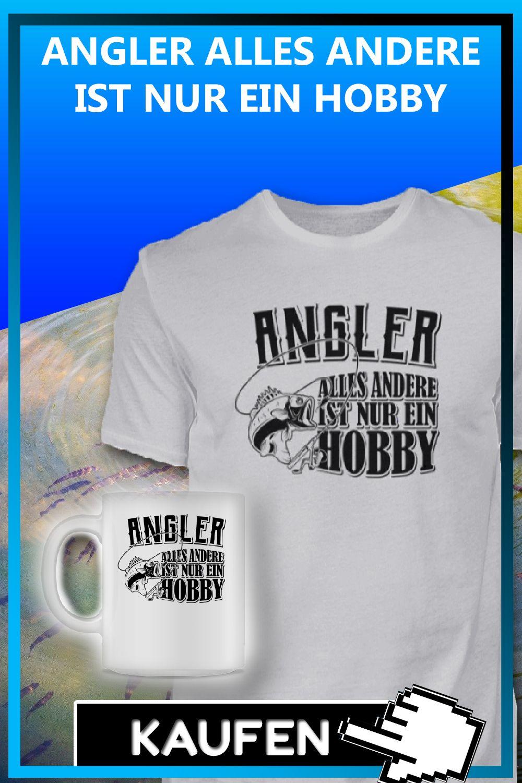 Angler Alles Andere Ist Nur Ein Hobby Geschenk Fur Angler Der