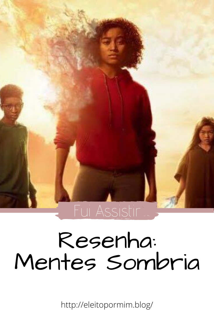 Resenha Do Filme Mentes Sombrias Mente Sombria Resenha Do Filme Filmes
