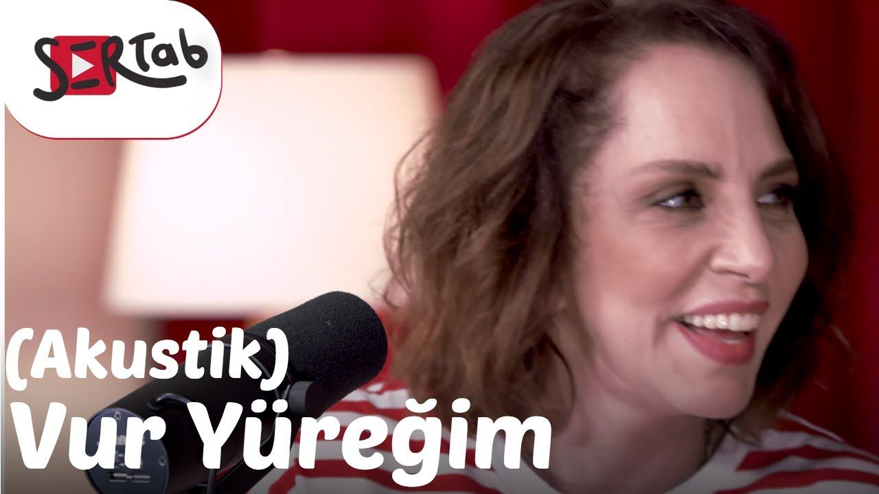 Sertab Erener Vur Yuregim Akustik Akustik Gitar Musica Videolar