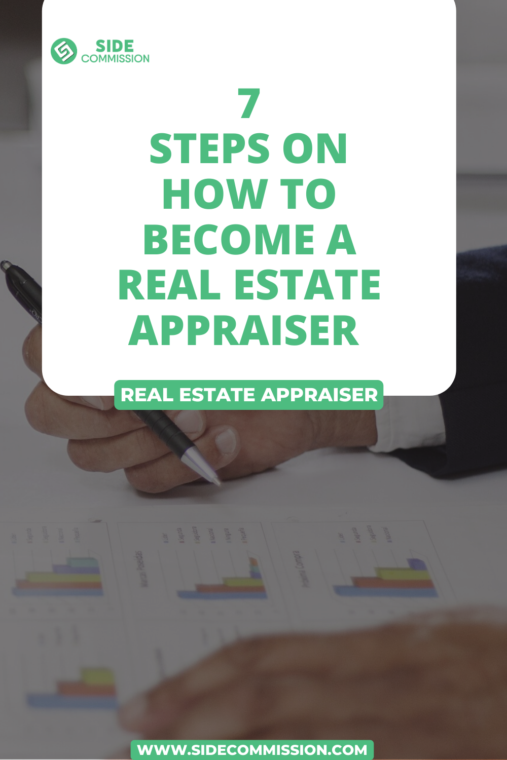 7 Steps On How To Become A Real Estate Appraiser Real Estate Estates Real