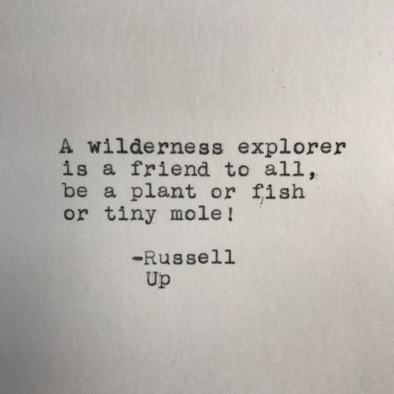 Pixars Up Wilderness Explorer Quote Russell Typed On Typewriter