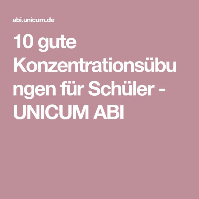 10 Gute Konzentrationsübungen Für Schüler Unicum Abi Schule