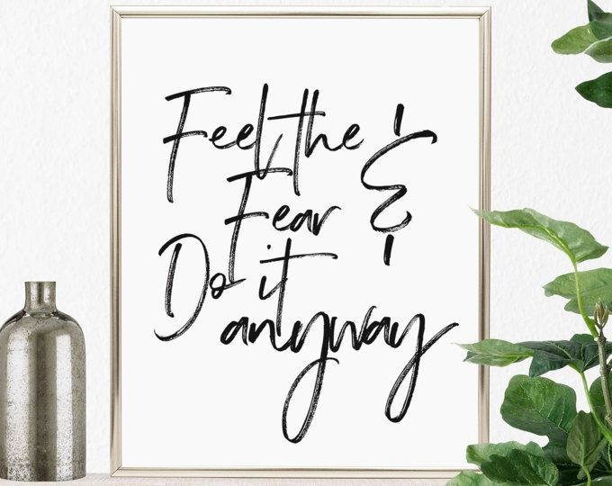 Feel the fear and do it anyway printable wall art motivational quotes also rh pinterest