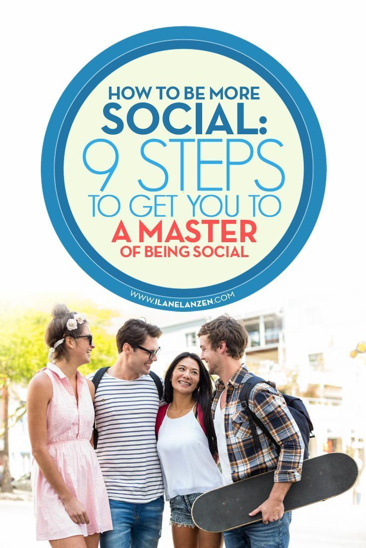How to be more social | http://www.ilanelanzen.com/personaldevelopment/how-to-be-more-social-9-steps-to-get-you-to-a-master-of-being-social/
