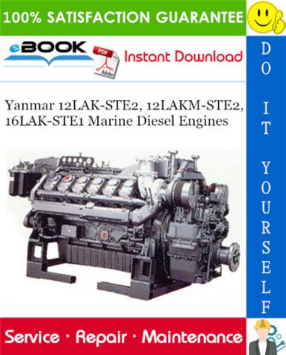 Yanmar 12lak Ste2 12lakm Ste2 16lak Ste1 Marine Diesel Engines Service Repair Manual Marine Diesel Engine Diesel Engine Repair Manuals