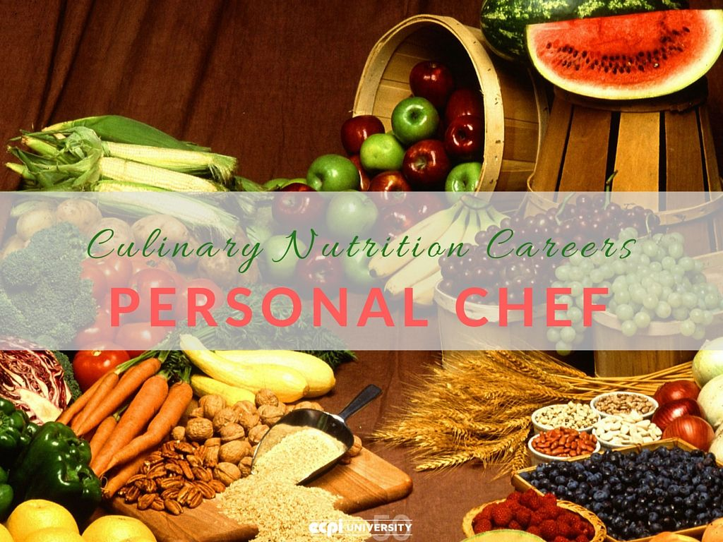 Culinary Nutrition Careers Spotlight Personal Chef