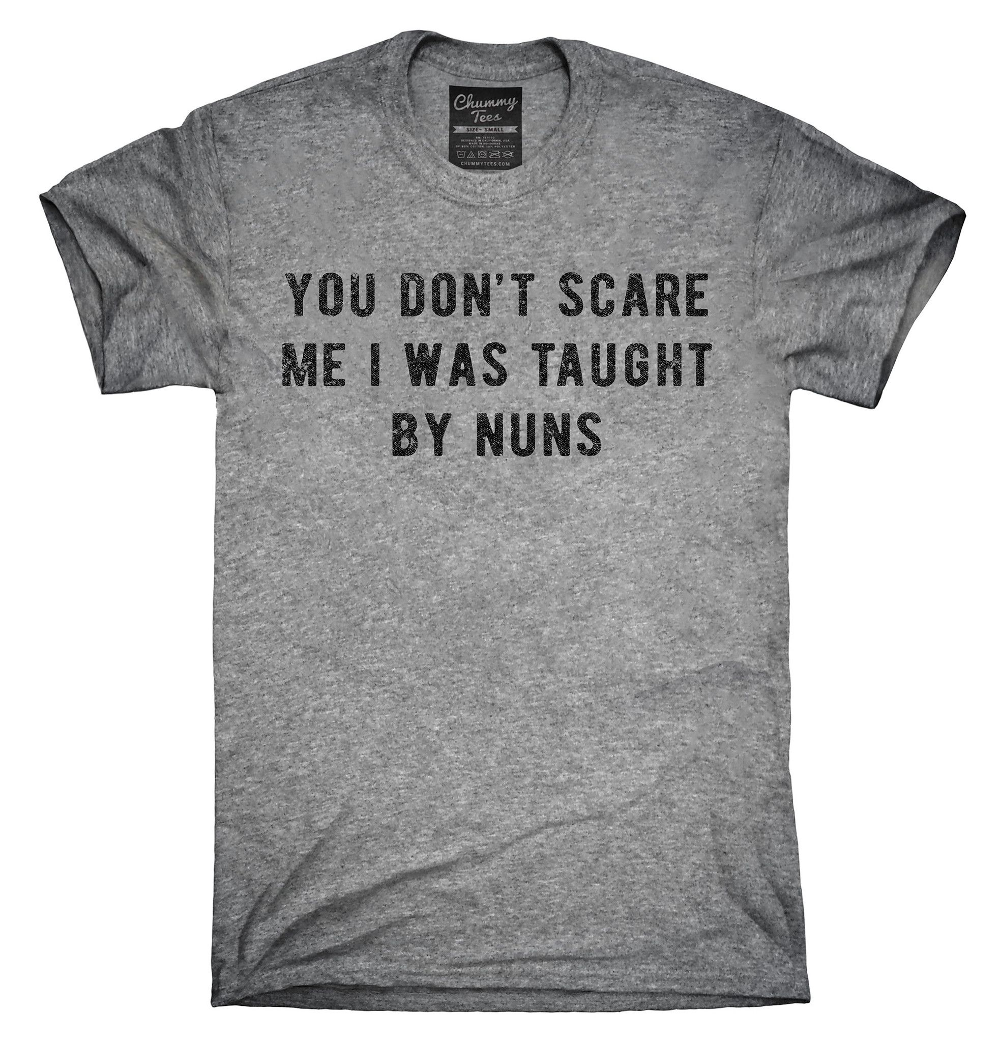 You Don't Scare Me I Was Taught By Nuns Shirt, Hoodies, Tanktops