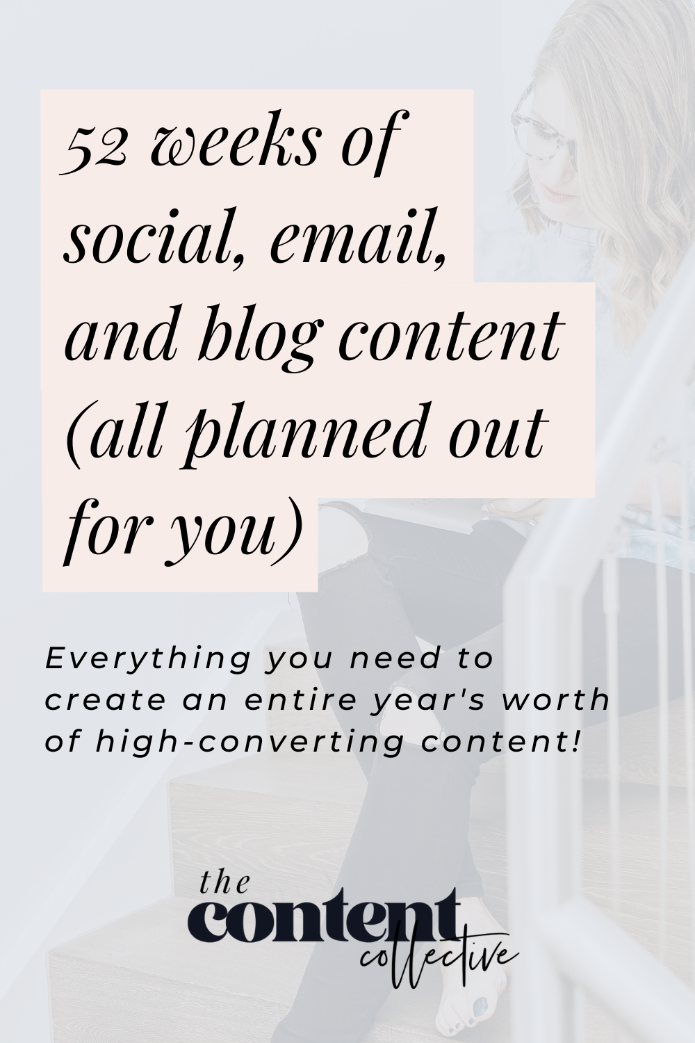 52 Weeks of Social, Email, and Blog Content - Planned Out For You!