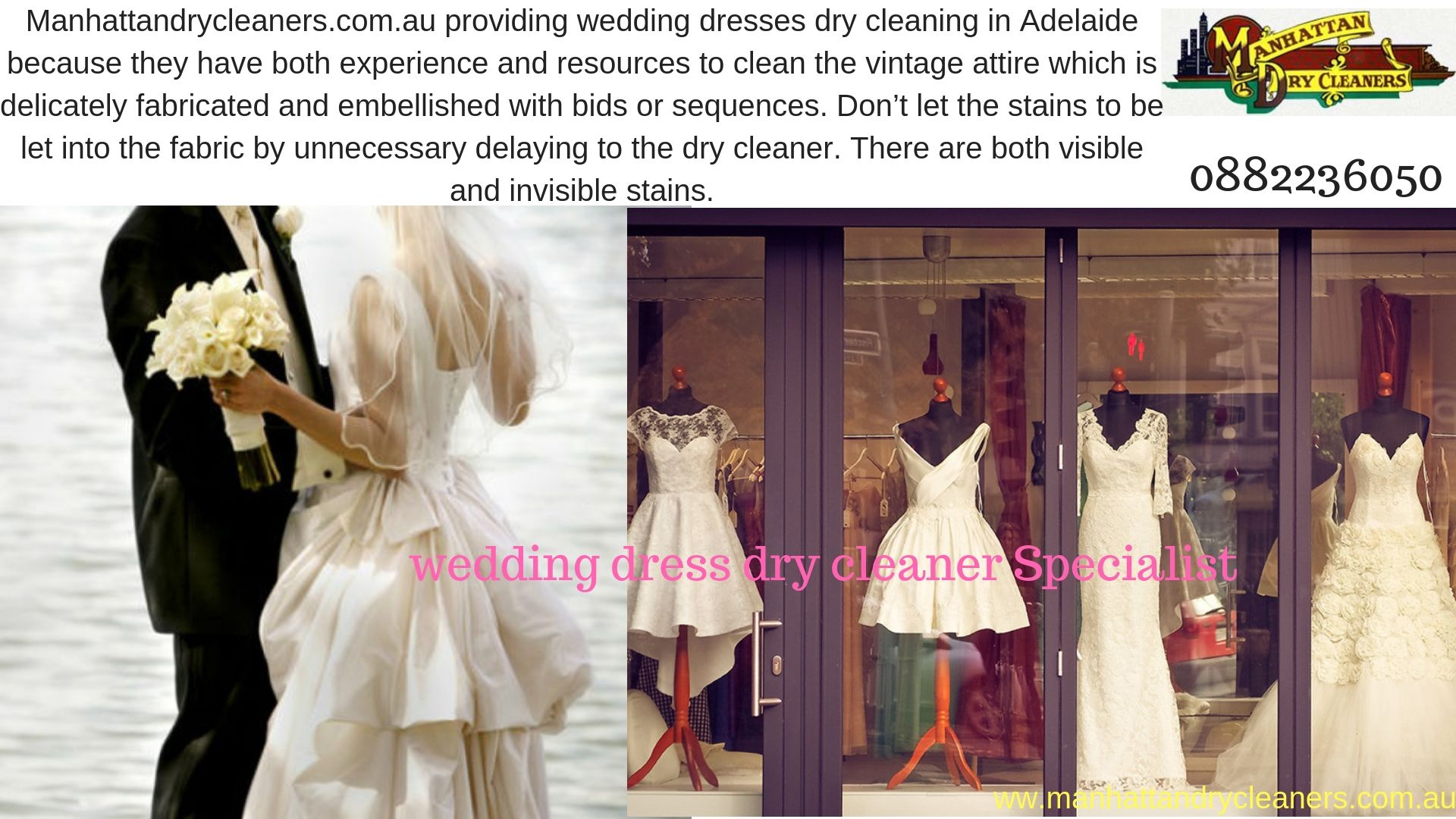 Manhattan Dry Cleaners Is The Only Name That Qualifies All The Requisite Criteria And Is Backed By Positive Word Dress Cleaning Wedding Dresses Leather Dresses