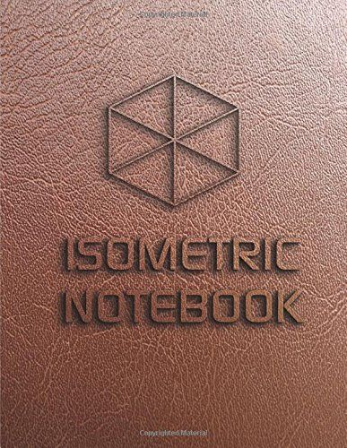 Isometric Notebook Isometric Graph Paper Large Isometric Grid